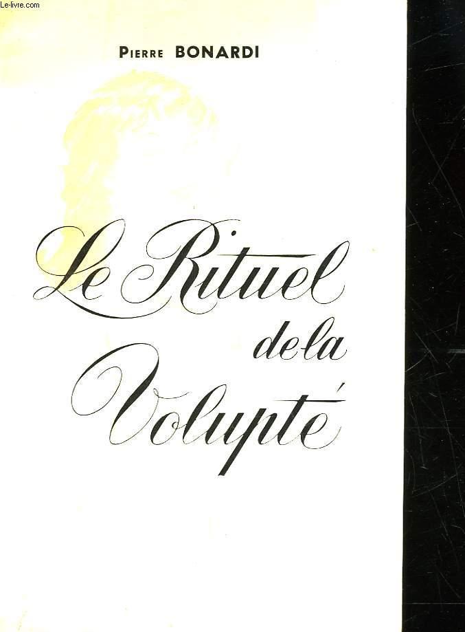 LE RITUEL DE LA VOLUPTE