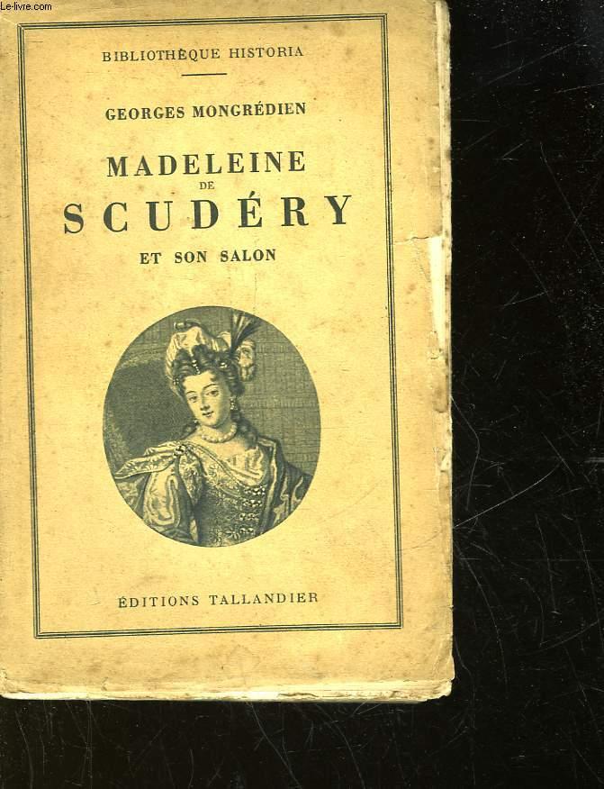 MADELEINE DE SCUDERY ET SON SALON