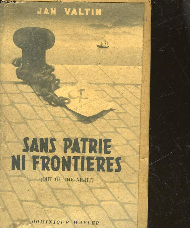 SANS PATRIE NI FRONTIERES - OUT OF THE NIGHT
