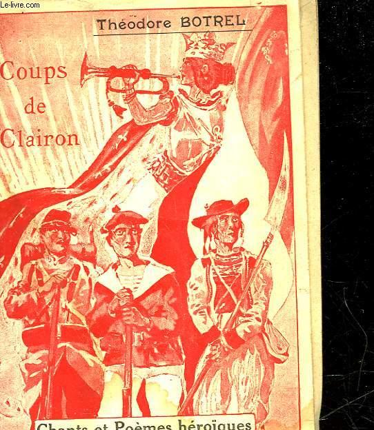 COUPS DE CLAIRON - CHANTS ET POEMES HEROIQUES