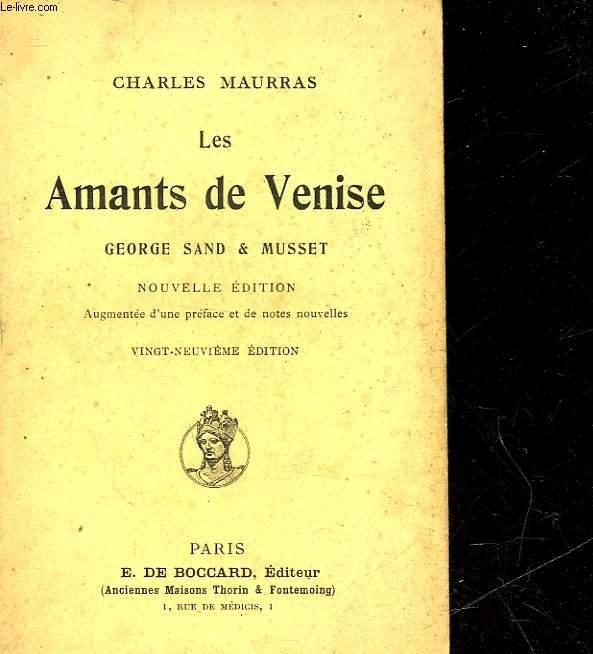 LES AMANTS DE VENISE - GEORGES SAND ET MUSSET