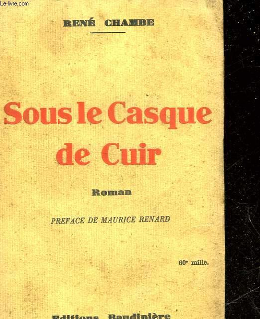 SOUS LE CASQUE DE CUIR