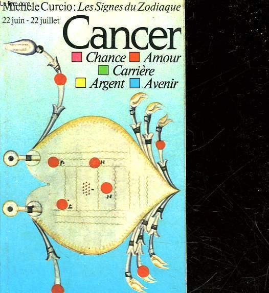 LES SIGNES DU ZODIAQUE - LE CANCER