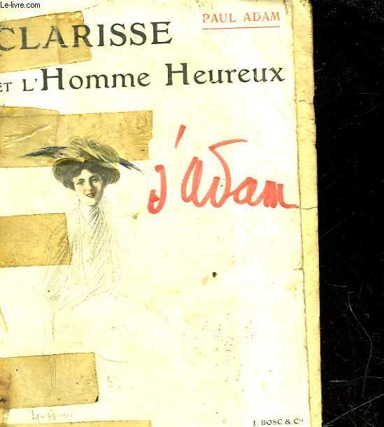 CLARISSE ET L'HOMME HEUREUX