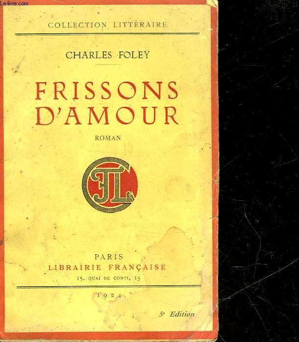 FRISSONS D'AMOUR