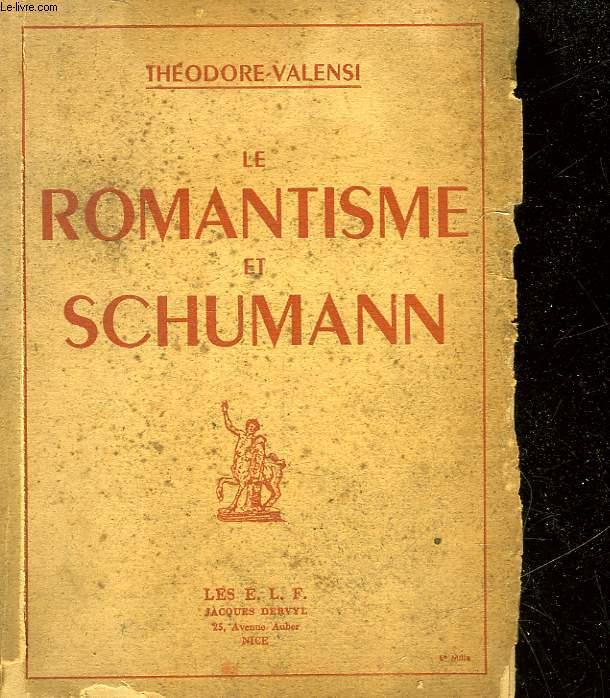 LE ROMANTISME ET SCHUMANN