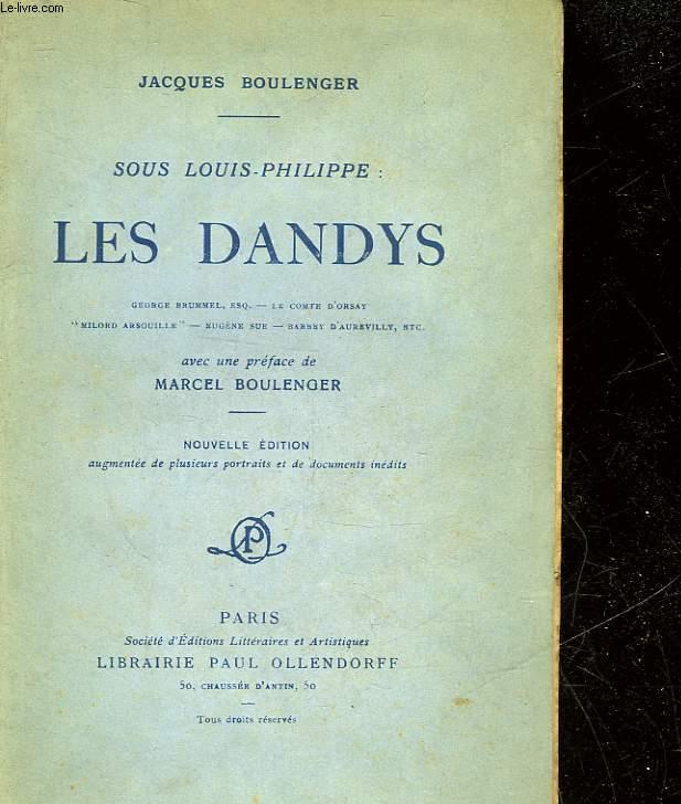 SOUS LOUIS-PHILIPPE : LES DANDYS