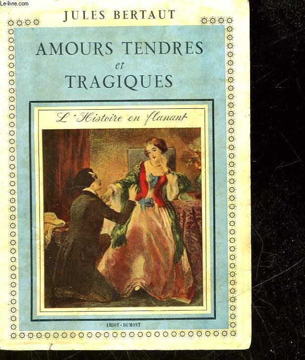 AMOURS TENDRES ET TRAGIQUES