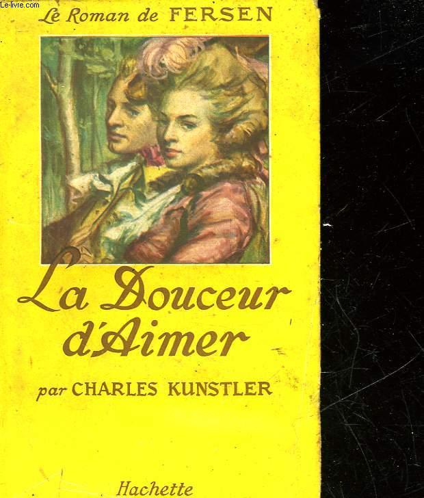 LA DOUCEUR D'AIMER