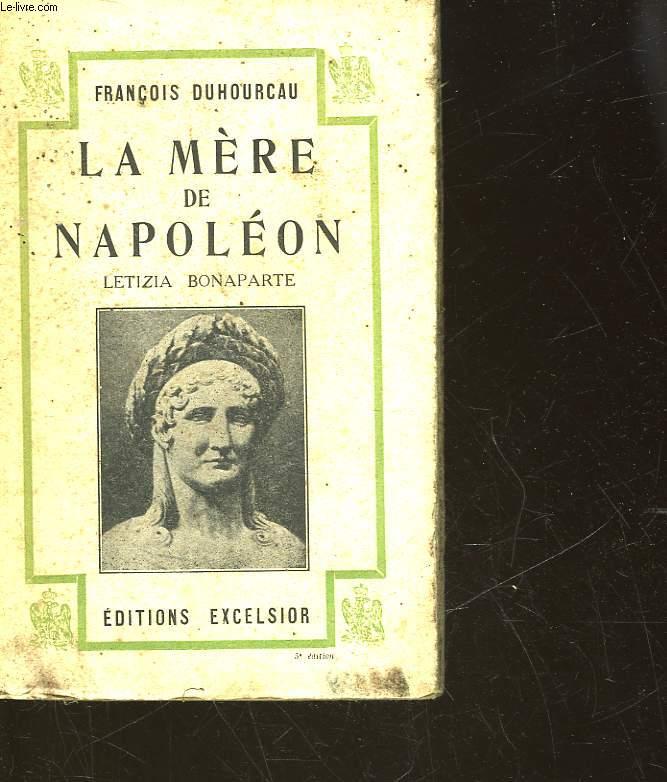 LA MERE DE NAPOLEON - LETIZIA BONAPARTE