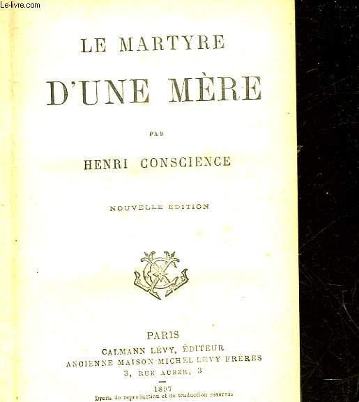 LE MARTYRE D'UNE MERE