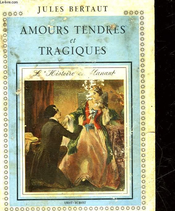 MOURS TENDRES ET TRAGIQUES
