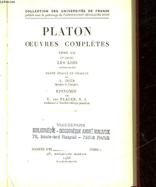 PLATON OEUVRES COMPLETES - TOME 12 - 2° PARTIE - LES LOIS - LIVRES 11-12