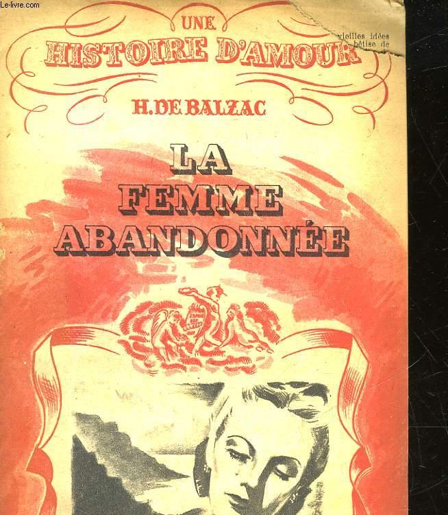 UNE HISTOIRE D'AMOUR - LA FEMME ABANDONNEE