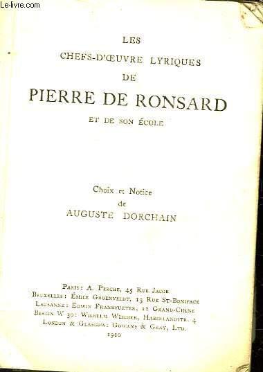 LES CHEFS-D'OEUVRE DE PIERRE DE RONSARD ET SON ECOLE