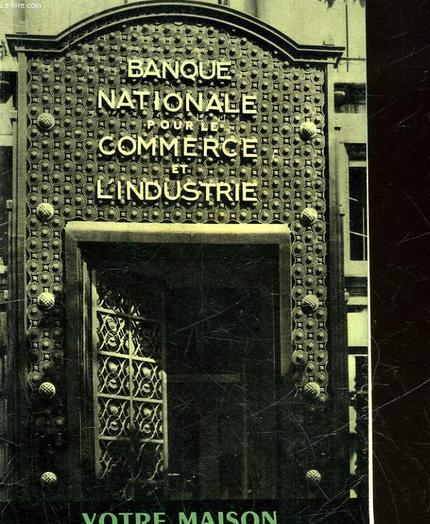 Banque nationale pour le commerce et l industrie votre for Assurance maison banque nationale
