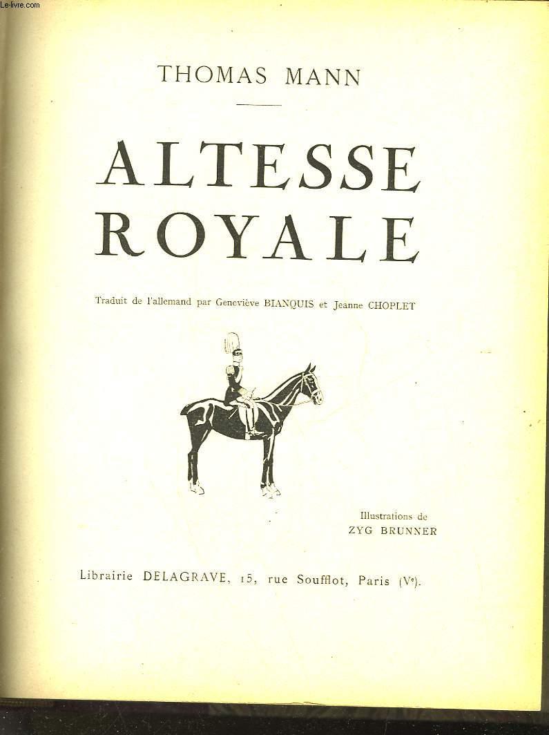 ALTESSE ROYALE