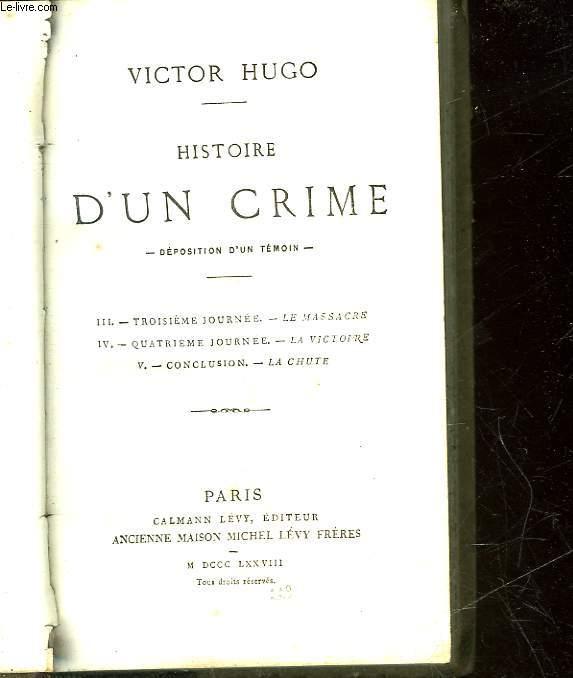 HISTOIRE D'UN CRIME - DEPOSITION D'UN TEMOIN -