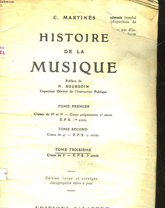 HISTOIRE DE LA MUSIQUE - TOME 3