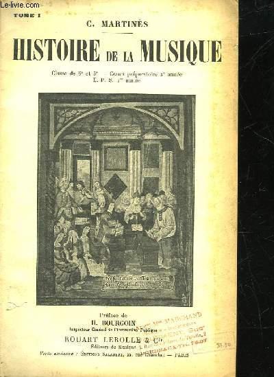 HISTOIRE DE LA MUSIQUE - TOME 1 - CLASSE DE 6° ET 5° - COURS P¨REPARATOIRE 2° ANNEE - EPS 1° ANNEE