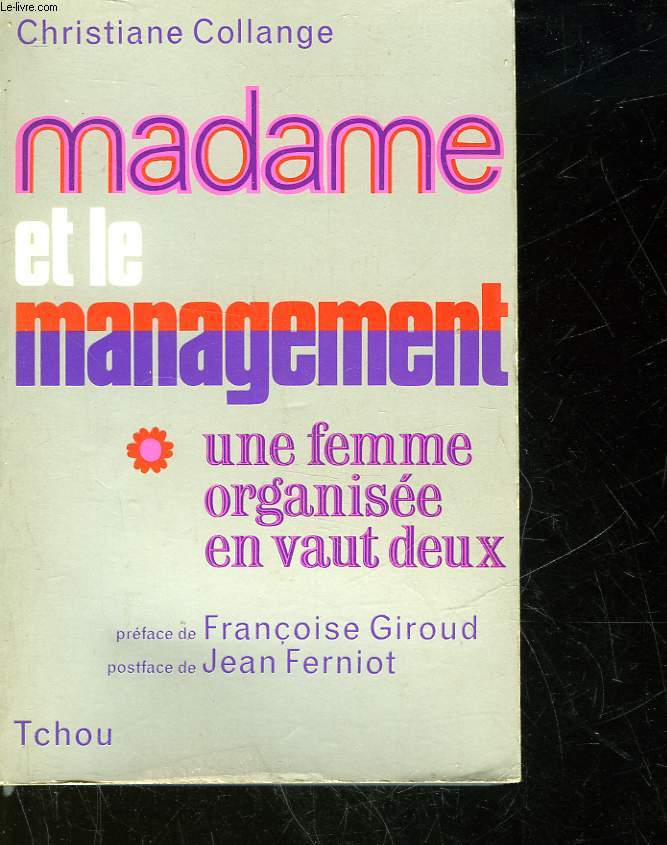 MADAME ET LE MANAGEMENT