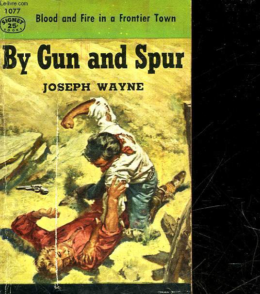 BY GUN AND SPUR
