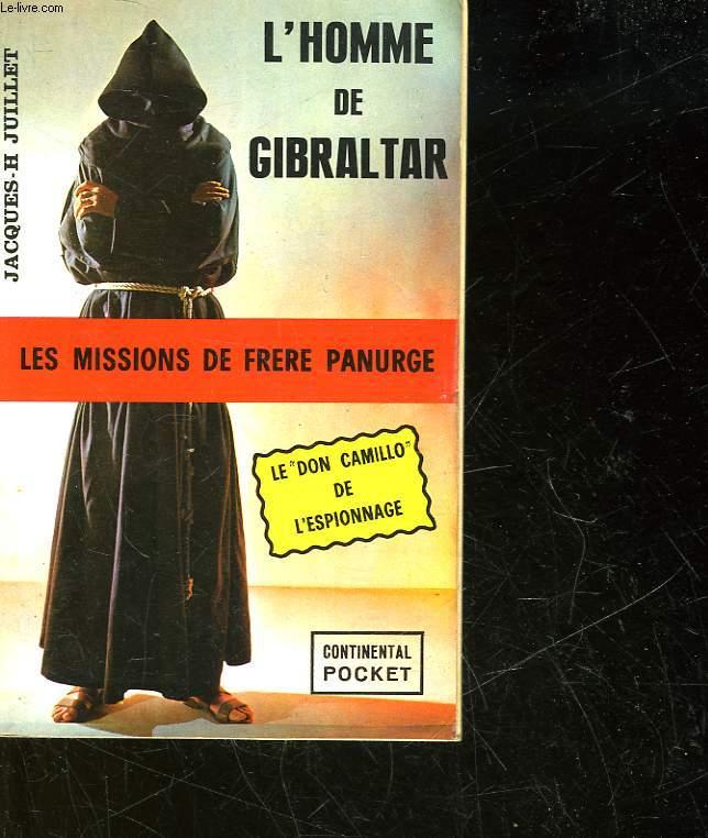 LES MISSIONS DE FRERE PANURGE - L'HOMME DE GIBRALTAR