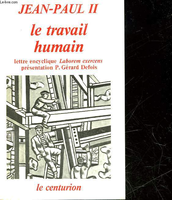 LE TRAVAIL HUMAIN