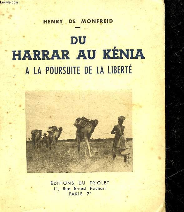 DU HARRAR AU KENIA A LA POURSUITE DE LA LIBERTE