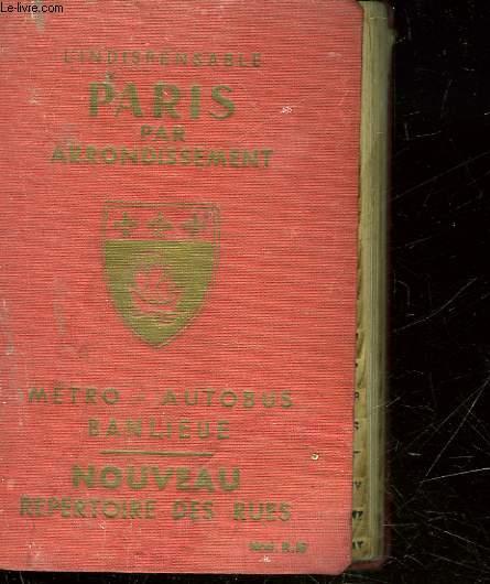 GUIDE GENERAL DE PARIS - REPERTOIRE DES RUES