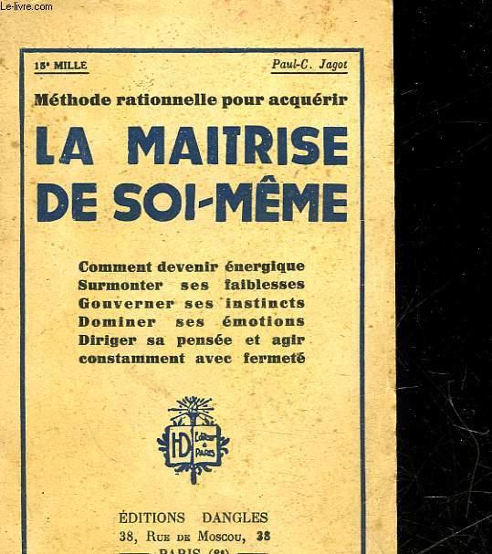LA MAITRISE DE SOI-MEME