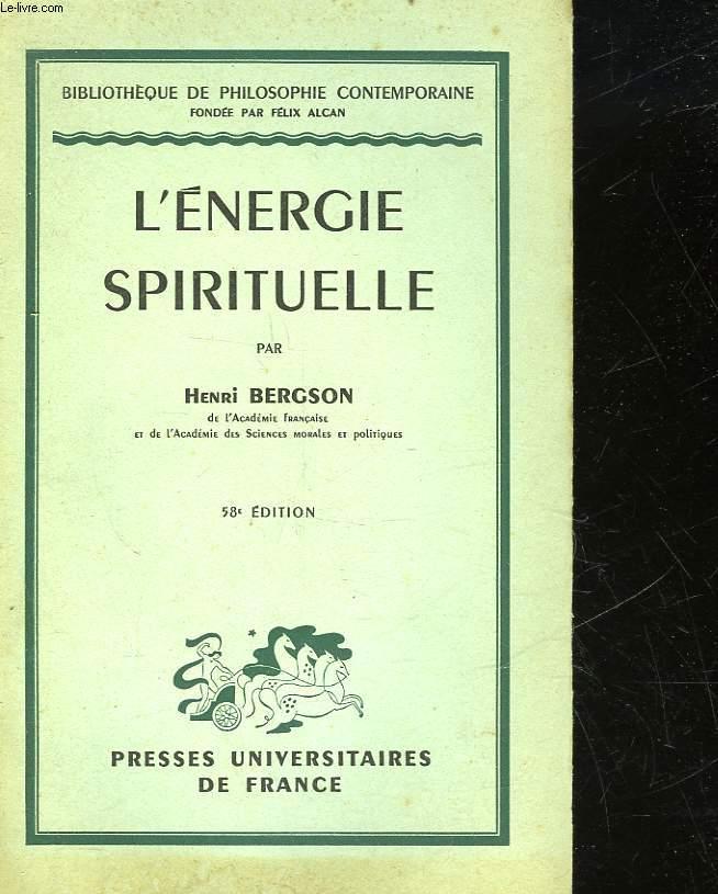 L'ENERGIE SPIRITUELLE ESSAIS ET CONFERENCES