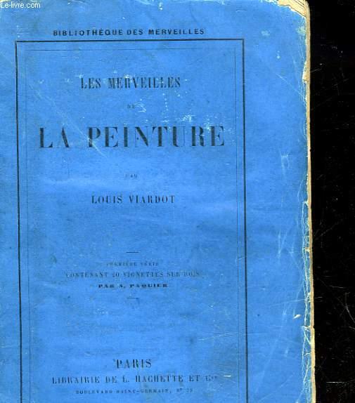LES MERVEILLES DE LA PEINTURE - PREMIERE SERIE
