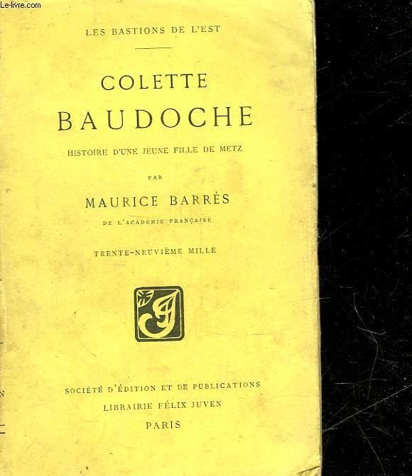 COLETTE BAUDOCHE - HISTOIRE D'UNE JEUNE FILLE DE METZ