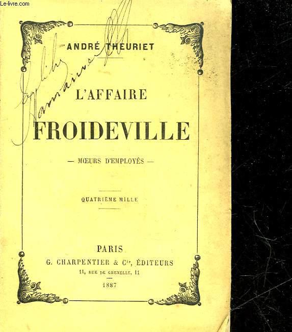 L'AFFAIRE FROIDEVILLE