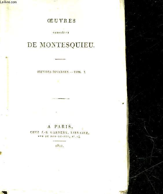 OEUVRES COMPLETES DE MONTESQUIEU - TOME 5 - OEUVRES DIVERSES - TOME 1