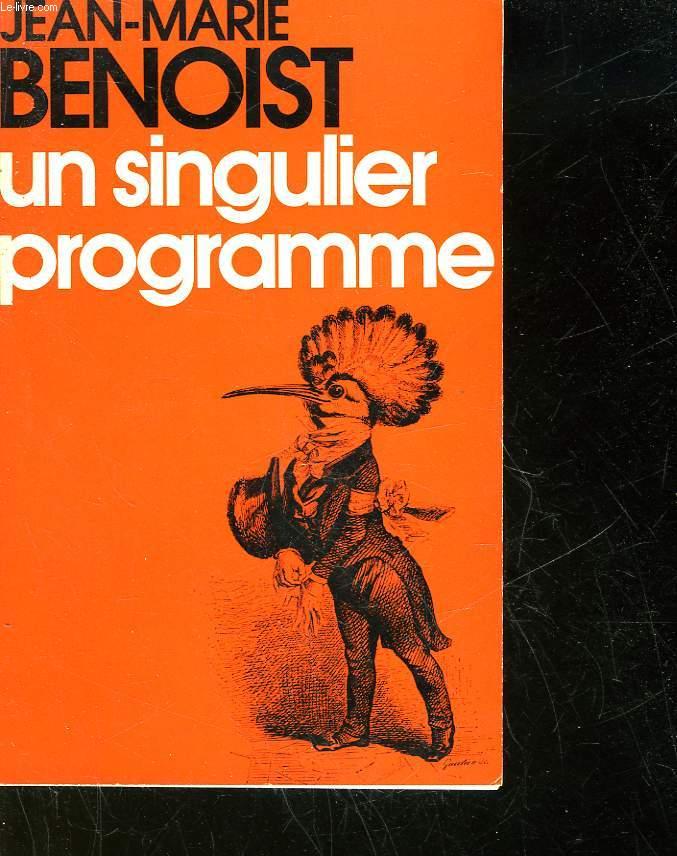 UN SINGULIER PROGRAMME - LE CANARVAL DU PROGRAMME COMMUN