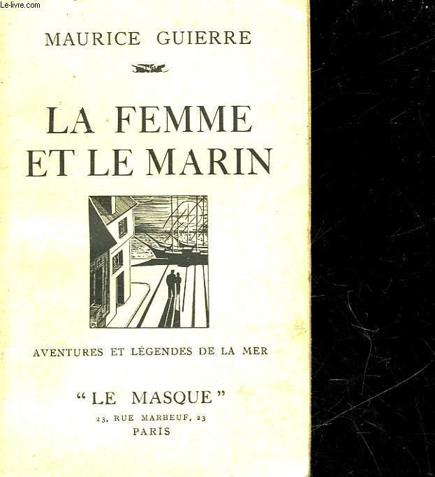 LA FEMME ET LE MARIN