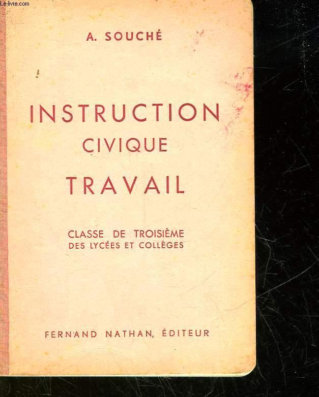 INSTRUCTION CIVIQUE TRAVAIL - CLASSE DE TROISIEME DES LYCEES ET COLLEGES