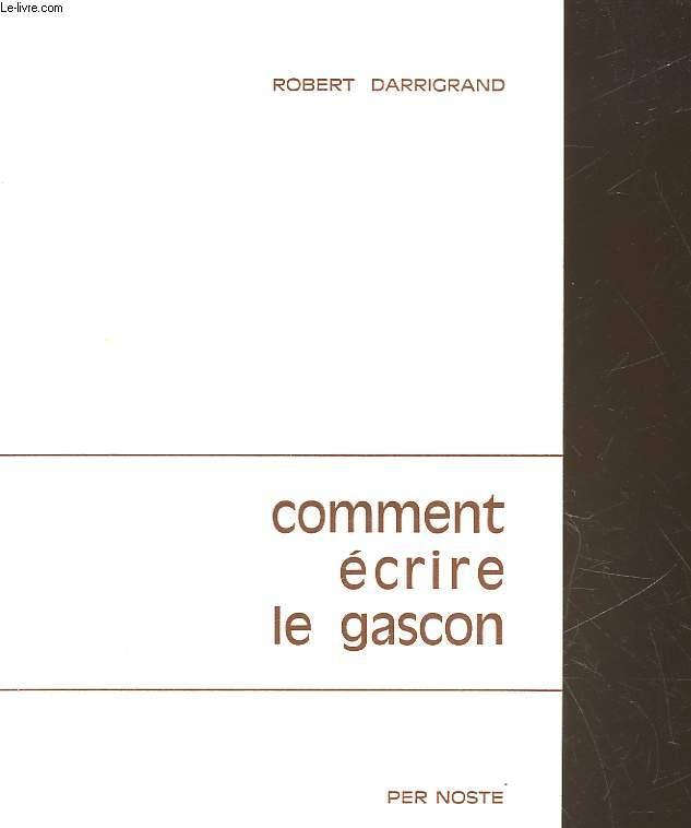 COMMENT ECRIRE LE GASCON
