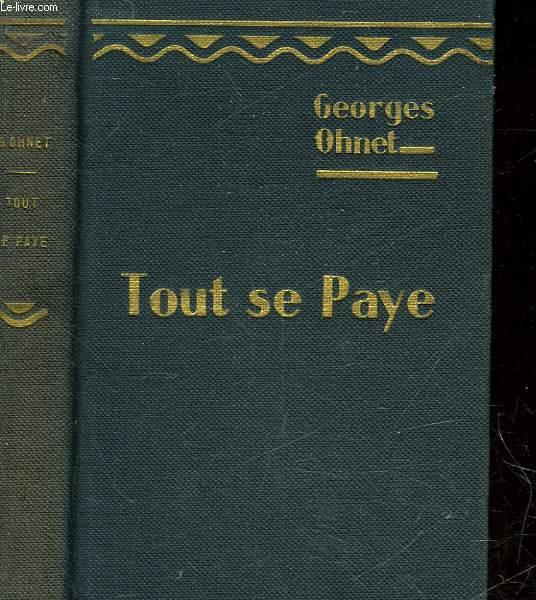 TOUT SE PAYE