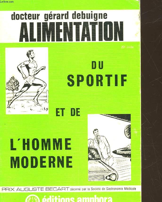 ALIMENTATION DU SPORTIF ET DE L'HOMME MODERNE