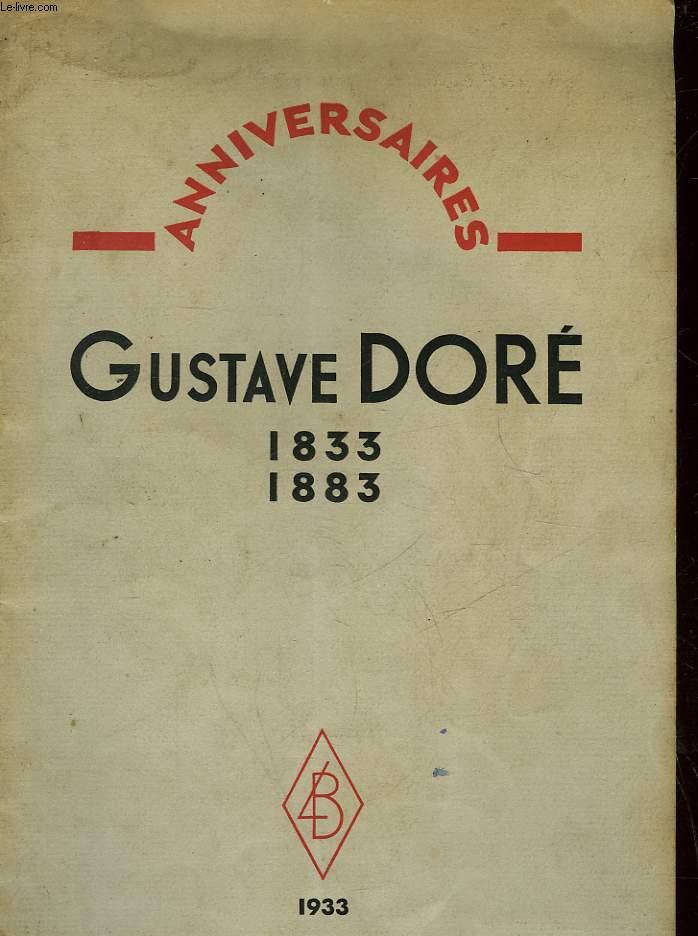 LE CENTENAIRE DE GUSTAVE DORE - ANNIVERSAIRES 1833 - 1883