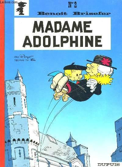 BENOIT BRISEFER - MADAME ADOLPHINE -N°2