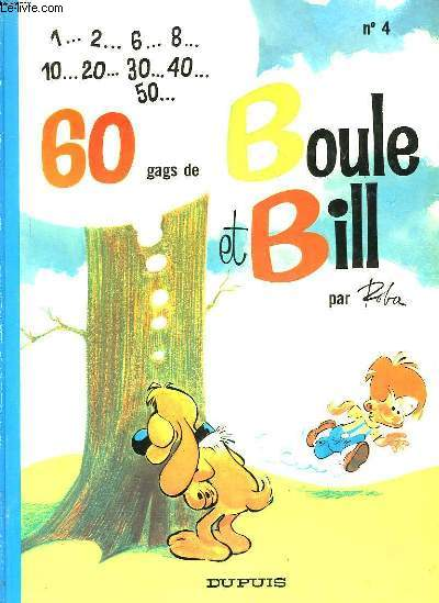 1.. 2.. 6... 8... 10... 20... 30... 40... 50... 60 GAGS DE BOULE ET BILL - N°4