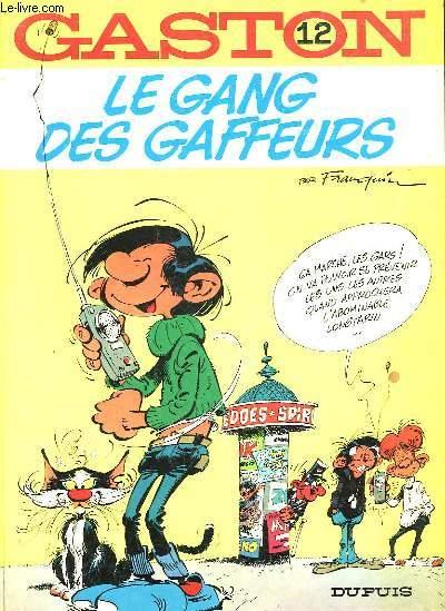 GASTON - 12 - LE GANG DES GAFFEURS