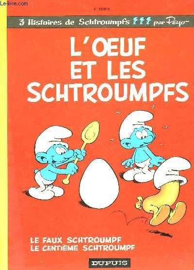 L'OEUF ET LES SCHTROUMPFS - 4° SERIE