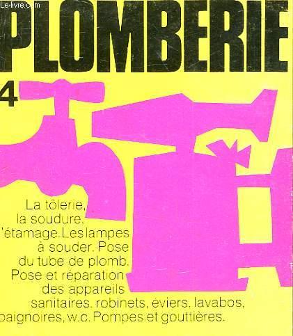 PLOMBERIE - SOUDURE - TOLERIE - ETAMAGE - N°4