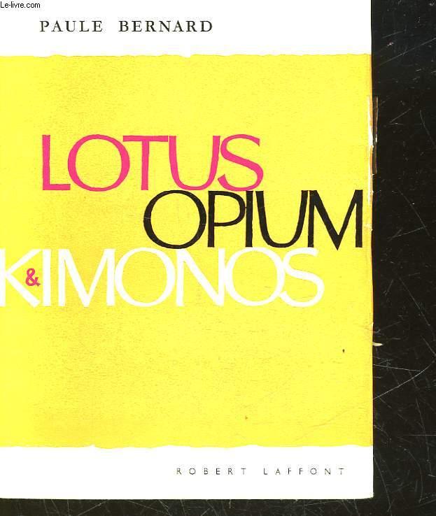 LLOTUS, OPIUM ET KIMONOS