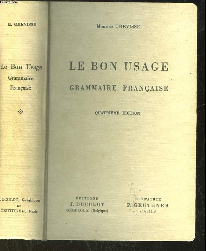 LE BON USAGE COURS DE GRAMMAIRE FRANCAISE ET DE LANGUE FRANCAISE